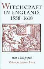 Witchcraft in England, 1558-1618