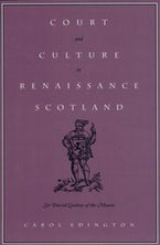 Court and Culture in Renaissance Scotland