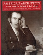 American Architects and Their Books to 1848