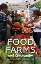 Food, Farms, and Community
