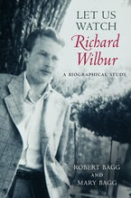 Let Us Watch Richard Wilbur