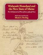 Wabanaki Homeland and the New State of Maine