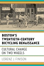 Boston's Twentieth-Century Bicycling Renaissance