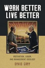 Work Better, Live Better