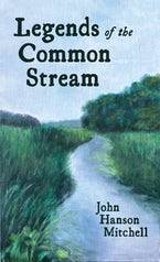 Legends of the Common Stream