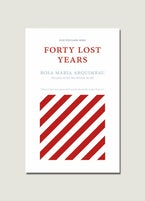 Forty Lost Years