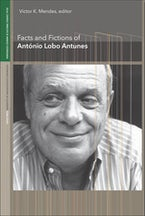 Facts and Fictions of António Lobo Antunes