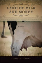 Land of Milk and Money
