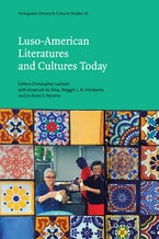 Luso-American Literatures and Cultures Today