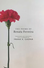 The Poems of Renata Ferreira