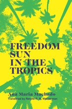 Freedom Sun in the Tropics